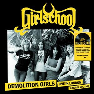 vinyl LP GIRLSCHOOL Demolition Girls: Live In London, October 1st 1980