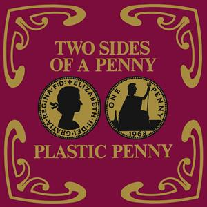 vinyl LP PLASTIC PENNY Two Sides of a Penny