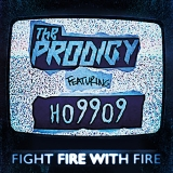 "vinyl 2x7"" SP THE PRODIGY Fight Fire with Fire / Champions of London"