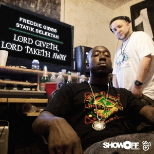 vinyl LP FREDDIE GIBBS & STATIK SELEKTAH Lord Giveth, Lord Taketh Away