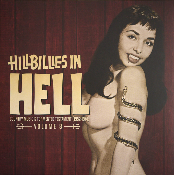 vinyl LP V/A Hillbillies In Hell - Country Music's Tormented Testament (1952-1974) Volume 8