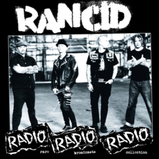 vinyl LP RANCID Radio Radio Radio: Rare Broadcasts Collection