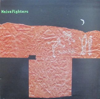 vinyl LP NAIVE FIGHTERS Kocka