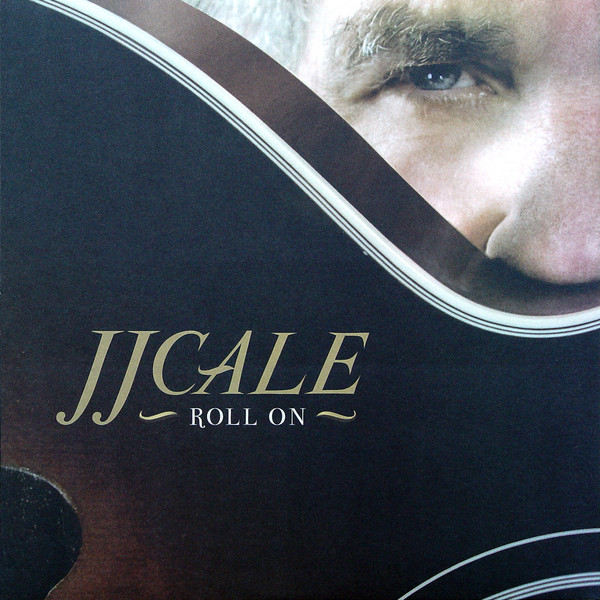 vinyl LP J.J. CALE  Roll On