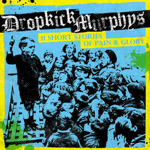 vinyl LP DROPKICK MURPHYS 11 Short Stories of Pain & Glory