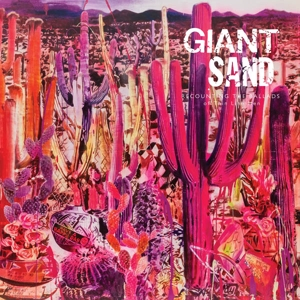 vinyl LP GIANT SAND Recounting the Ballads of Thin Line Men