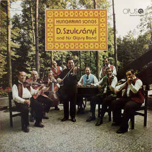 vinyl LP DEZIDER SZULCSÁNYI AND HIS GIPSY BAND Hungarian Songs