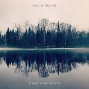 vinyl LP KEVIN HEARN Calm and Cents
