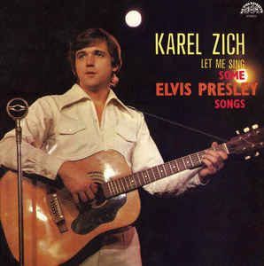 vinyl LP KAREL ZICH Let me sing some Elvis Presley songs