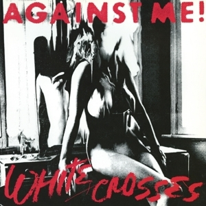 vinyl LP AGAINST ME! White Crosses