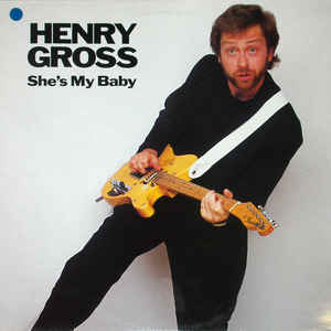 vinyl LP HENRY GROSS She´s My Baby