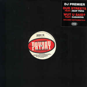 "vinyl 12"" maxi SP DJ PREMIER Our Streets / Wut U Said"