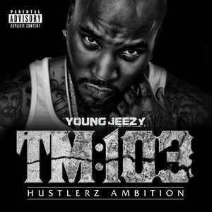 vinyl 2LP YOUNG JEEZY TM:103 Hustlers Ambition