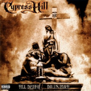 vinyl 2LP CYPRESS HILL TILL DEATH DO US PART