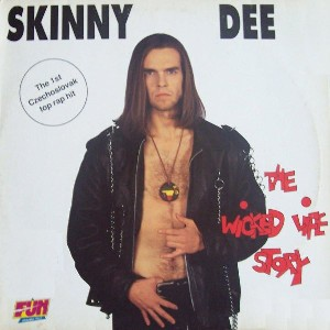 "vinyl 12""maxi SP SKINNY DEE The Wicked Life Story"