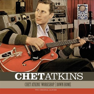 vinyl LP  Chet Atkins ‎– Chet Atkins' Workshop / Down Home