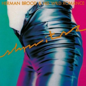 vinyl LP HERMAN BROOD & HIS WILD ROMANCE SHPRITSZ =REMASTERED=