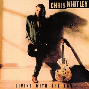 vinyl LP CHRIS WHITLEY LIVING WITH THE LAW