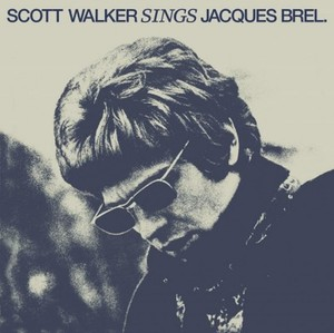 vinyl LP SCOTT WALKER SINGS JACQUES BREL
