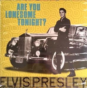 vinyl LP  Elvis Presley ‎– Are You Lonesome Tonight?