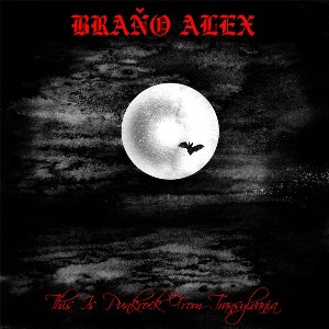 vinyl LP BRAŇO ALEX This Is Punkrock From Transylvania