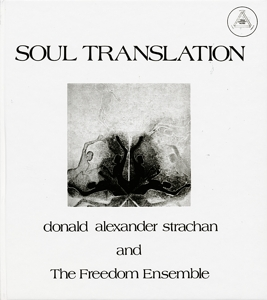 vinyl LP  Donald Alexander Strachan And The Freedom Ensemble ‎– Soul Translation