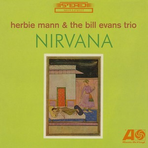 vinyl LP HERBIE MANN & THE BILL EVANS TRIO - NIRVANA