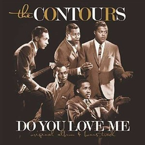 vinyl LP The Contours ‎– Do You Love Me (Now That I Can Dance)