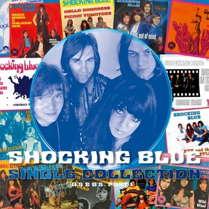 vinyl 2LP SHOCKING BLUE - SINGLE COLLECTION (PART 1)