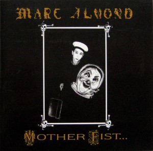 vinyl LP Marc Almond With The Willing Sinners ‎– Mother Fist And Her Five Daughters