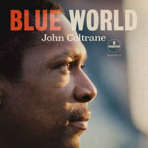 vinyl LP JOHN COLTRANE  Blue World