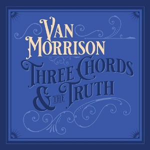 vinyl 2LP Van Morrison - Three Chords And The Truth