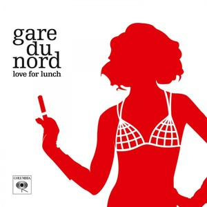 vinyl 2LP GARE DU NORD - LOVE FOR LUNCH