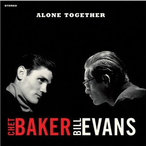 vinyl LP Chet Baker, Bill Evans ‎– Alone Together