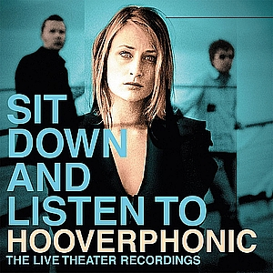 vinyl 2LP HOOVERPHONIC - SIT DOWN AND LISTEN TO