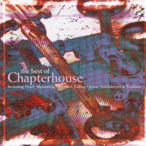 vinyl 2LP CHAPTERHOUSE - THE BEST OF CHAPTERHOUSE