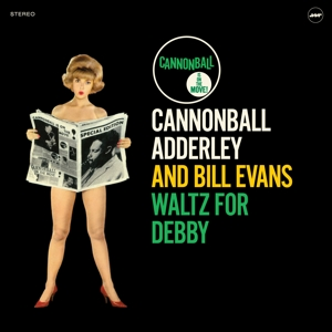 vinyl LP CANNONBALL ADDERLEY AND BILL EVANS Waltz For Debby Somethin' Else
