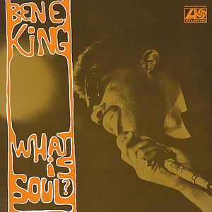vinyl LP BEN E. KING - WHAT IS SOUL? (MONO)