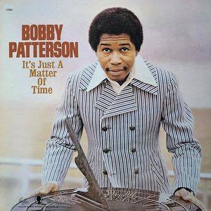 vinyl LP  Bobby Patterson ‎– It's Just A Matter Of Time