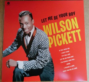 vinyl LP WILSON PICKETT Let Me Be Your Boy the Early Years, 1959-1962