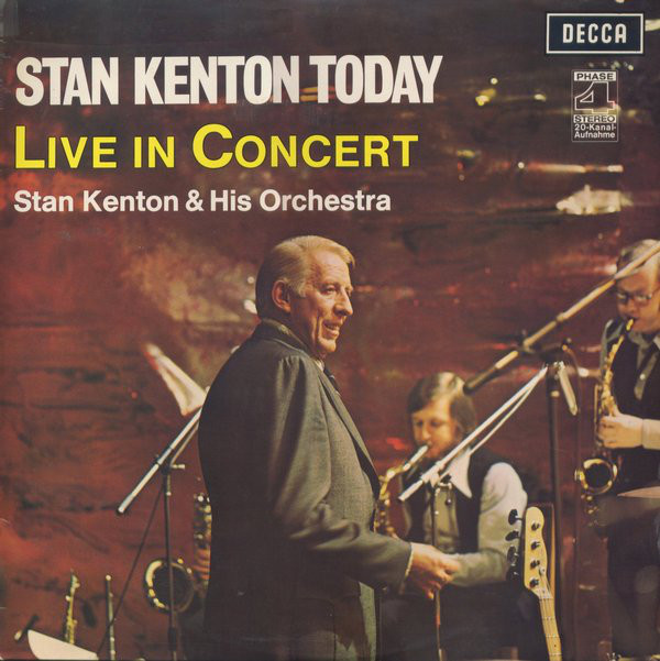 vinyl LP STAN KENTON AND HIS ORCHESTRA  Stan Kenton Today (Live In Concert)