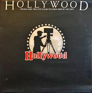 vinyl LP CARL DAVIS  Hollywood (Original Music From The Thames Television Series By Carl Davis)