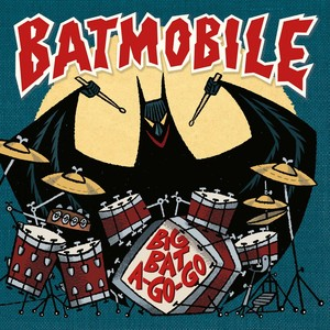 "vinyl 7"" SINGLE BATMOBILE BIG BAT A-GO-GO"