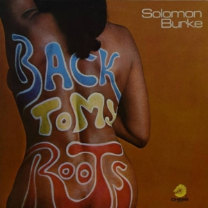 vinyl LP Solomon Burke Back To My Roots