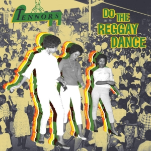 vinyl LP Tennors Do The Reggay Dance