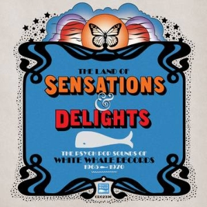 vinyl LP Various The Land of Sensations & Delights: The Psych Pop Sounds of White Whale Records, 1965–1970