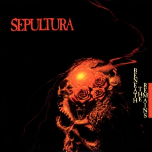 vinyl LP SEPULTURA BENEATH THE REMAINS
