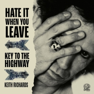 "vinyl 7"" Keith Richards - Hate It When You Leave b/w Key To The Highway"