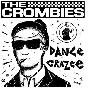 vinyl LP The Crombies Dance Crazee