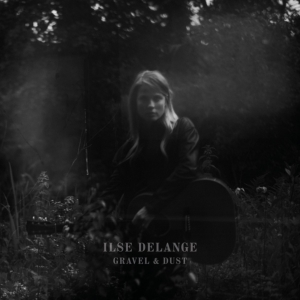 vinyl LP ILSE DELANGE GRAVEL & DUST